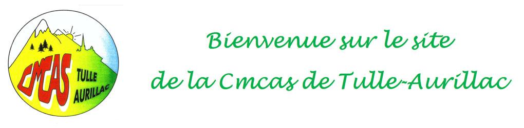 Bienvenue sur le site de la CMCAS Tulle-Aurillac